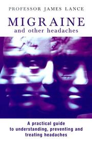 MIGRAINE AND OTHER HEADACHES by James Lance