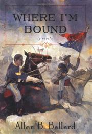 WHERE I'M BOUND by Allen B. Ballard