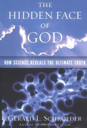 THE HIDDEN FACE OF GOD by Gerald L. Schroeder