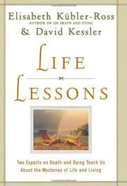LIFE LESSONS by Elisabeth Kubler-Ross
