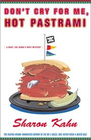 DON'T CRY FOR ME, HOT PASTRAMI by Sharon Kahn