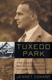 TUXEDO PARK by Jennet Conant