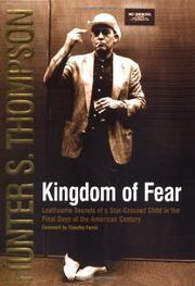 KINGDOM OF FEAR by Hunter S. Thompson