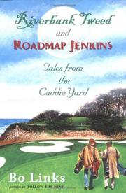 RIVERBANK TWEED AND ROADMAP JENKINS by Bo Links