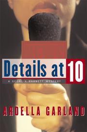 DETAILS AT TEN by Ardella Garland