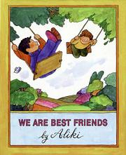 WE ARE BEST FRIENDS by Aliki