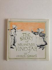 THE STORY OF MR. AND MRS. VINEGAR by Stephen Gammell