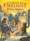 STORIES BY FIRELIGHT by Shirley Hughes