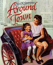 AROUND TOWN by Chris K. Soentpiet