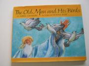 THE OLD MAN AND HIS BIRDS by Mirra Ginsburg
