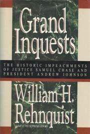 GRAND INQUESTS by William H. Rehnquist