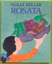ROSATA by Holly Keller