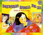 SOMETHING SPECIAL FOR ME by Vera B. Williams