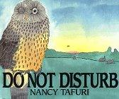 DO NOT DISTURB by Nancy Tafuri