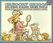 GREGORY GRIGGS AND OTHER NURSERY RHYME PEOPLE by Arnold Lobel