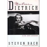 MARLENE DIETRICH by Steven Bach