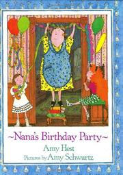 NANA'S BIRTHDAY PARTY by Amy Hest