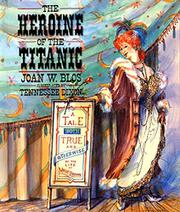 THE HEROINE OF THE TITANIC by Joan Blos