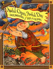 AWFUL OGRE'S AWFUL DAY by Jack Prelutsky