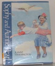 SOPHY AND AUNTIE PEARL by Jeanne Titherington