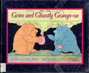 GRIM AND GHOSTLY GOINGS-ON by Florence Parry Heide