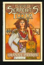 THE SERPENT'S TOOTH by Diana L. Paxson