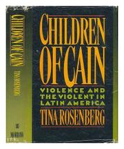 CHILDREN OF CAIN by Tina Rosenberg
