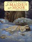 THE MAIDEN ON THE MOOR by Marilyn Singer