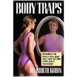 BODY TRAPS by Judith Rodin