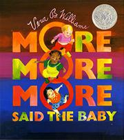 Book Cover for 'MORE MORE MORE,' SAID THE BABY