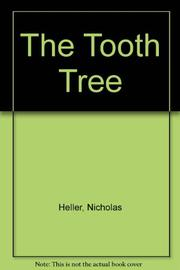 THE TOOTH TREE by Nicholas Heller