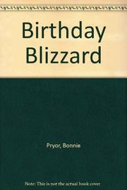 BIRTHDAY BLIZZARD by Bonnie Pryor