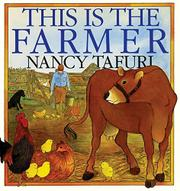 THIS IS THE FARMER by Nancy Tafuri