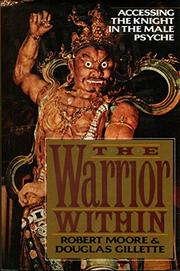 THE WARRIOR WITHIN by Robert Moore