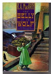 THE BELLY OF THE WOLF by R.A. MacAvoy