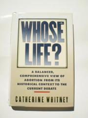 WHOSE LIFE? by Catherine Whitney