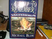 A SHIP TO REMEMBER by Michael Blow