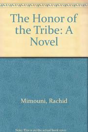 THE HONOR OF THE TRIBE by Rachid Mimouni
