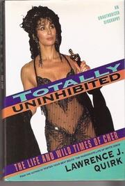 TOTALLY UNINHIBITED by Lawrence J. Quirk
