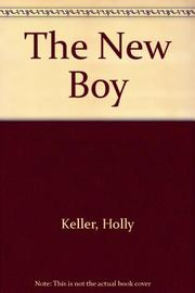 THE NEW BOY by Holly Keller