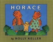HORACE by Holly Keller