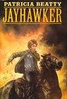 JAYHAWKER by Patricia Beatty