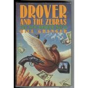 DROVER AND THE ZEBRAS by Bill Granger