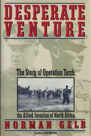 DESPERATE VENTURE by Norman Gelb