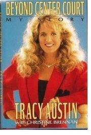 BEYOND CENTER COURT by Tracy Austin