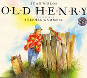 OLD HENRY by Joan W. Blos