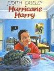 HURRICANE HARRY by Judith Caseley