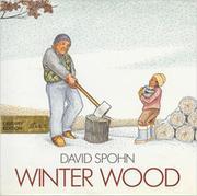 WINTER WOOD by David Spohn