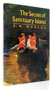 THE SECRET OF SANCTUARY ISLAND by Ann M. Monson