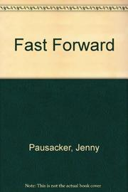 FAST FORWARD by Jenny Pausacker